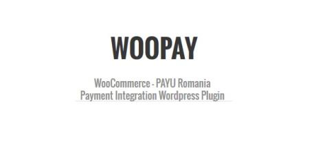 WooPay - plugin WordPress integrare WooCommerce si Payu Romania